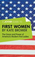 A Joosr Guide to... First Women by Kate Brower - Joosr