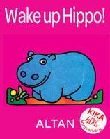 Wake Up Hippo! - Altan