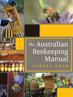 The Australian Beekeeping Manual - Robert Owen