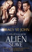 Alien Slave - Tracy St. John