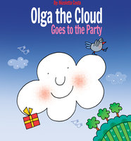 Olga the Cloud Goes to the Party - Nicoletta Costa