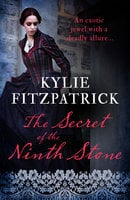 The Secret of the Ninth Stone - Kylie Fitzpatrick