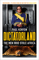 Dictatorland - Paul Kenyon