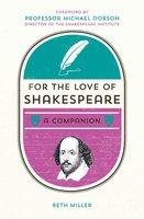 For the Love of Shakespeare - Beth Miller