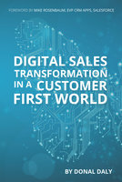 Digital Sales Transformation in a Customer First World - Donal Daly