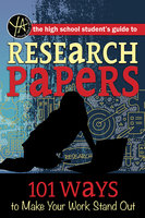 The High School Student's Guide to Research Papers - Atlantic Publishing Editorial Staff