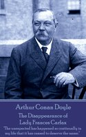 The Disappearance of Lady Frances Carfax - Arthur Conan Doyle