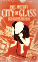 City of Glass - Paul Auster,Duncan Macmillan
