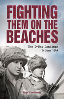 Fighting them on the Beaches - Nigel Cawthorne