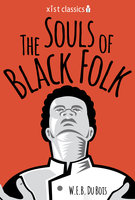 The Souls of Black Folk - Bois W.E.B. Du
