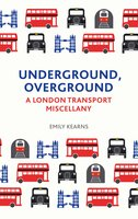 Underground, Overground - Emily Kearns