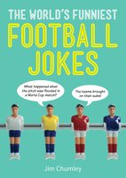 The World's Funniest Football Jokes - Jim Chumley