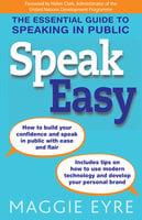 Speak Easy - Maggie Eyre