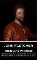 The Island Princess - John Fletcher