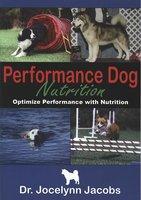 PERFORMANCE DOG NUTRITION - Jocelynn Jacobs