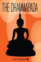 The Dhammapada - F. Max Muller