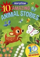 10 Amazing Animal Stories for 4-8 Year Olds (Perfect for Bedtime & Independent Reading) (Series: Read together for 10 minutes a day) (Storytime) - Arcturus Publishing