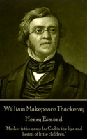 Henry Esmond - William Makepeace Thackeray