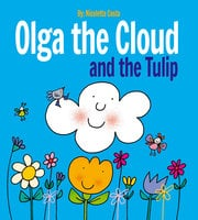Olga the Cloud and the Tulip - Nicoletta Costa