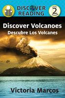 Discover Volcanoes / Descubre Los Volcanes - Victoria Marcos