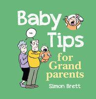 Baby Tips For Grandparents - Simon Brett