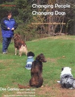 CHANGING PEOPLE CHANGING DOGS - Dee Ganley