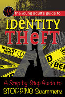 The Young Adult's Guide to Identity Theft - Myra Faye Turner