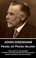 Pearl of Pearl Island - John Oxenham