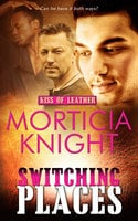 Switching Places - Morticia Knight