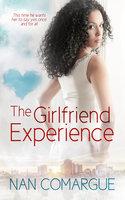 The Girlfriend Experience - Nan Comargue