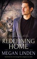Redefining Home - Megan Linden