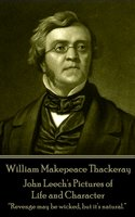 John Leech's Pictures of Life and Character - William Makepeace Thackeray