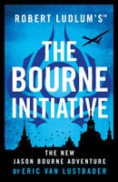 Robert Ludlum's (TM) The Bourne Initiative - Eric Van Lustbader