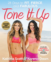 Tone It Up - Karena Dawn,Katrina Scott