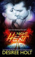 Night Heat - Desiree Holt