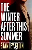 The Winter After This Summer - Stanley Ellin