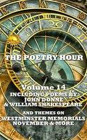 The Poetry Hour - Volume 14 - Jane Austen, William Shakespeare, John Donne