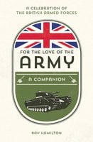 For the Love of the Army - Ray Hamilton