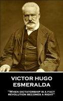 Esmeralda - Victor Hugo