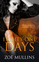 Eighty-One Days - Zoë Mullins