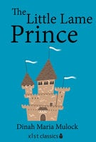 The Little Lame Prince - Dinah Maria Mulock