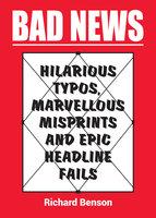 Bad News - Richard Benson