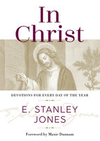 In Christ - E. Stanley Jones