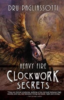 Clockwork Secrets - Dru Pagliassotti