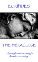 The Heraclidæ - Euripides