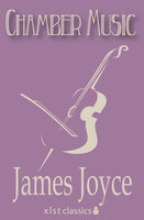 Chamber Music - James Joyce