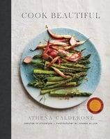 Cook Beautiful - Athena Calderone