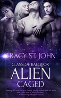 Alien Caged - Tracy St. John