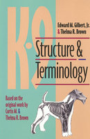 K-9 Structure And Terminology - Thelma Brown, Edward M. Gilbert