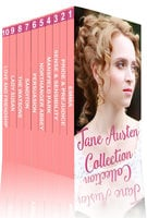 Jane Austen Collection: Pride and Prejudice, Sense and Sensibility, Emma, Persuasion and More - Jane Austen